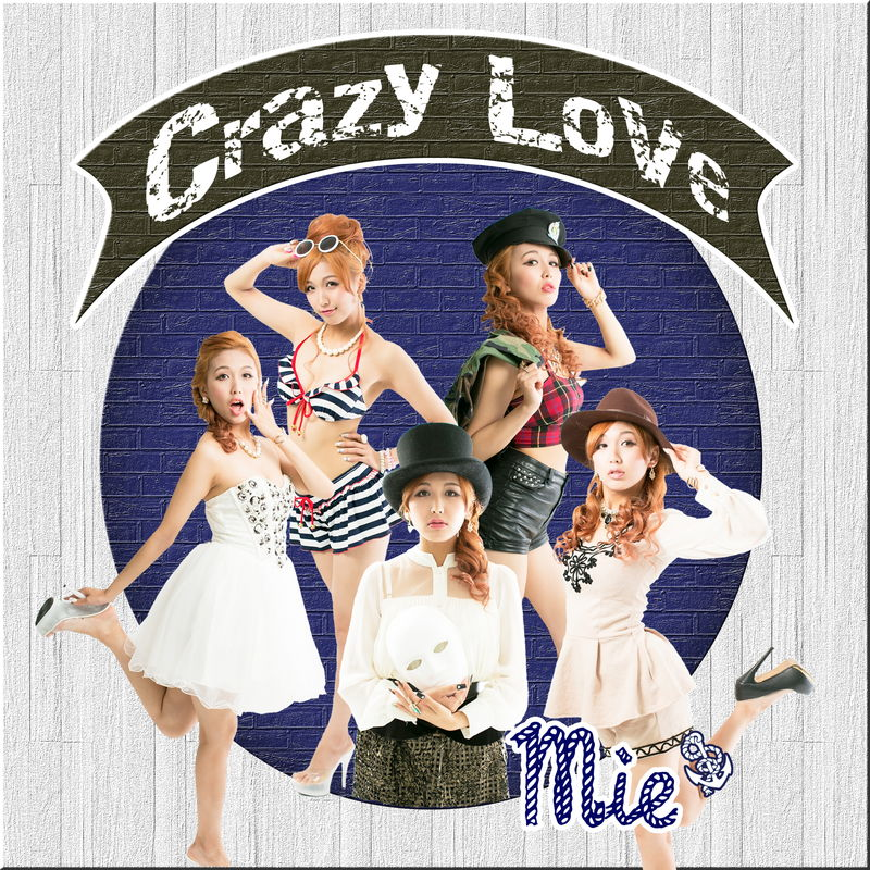 Crazy Love/Mie