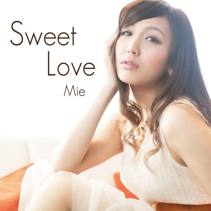 Sweet Love/Mie